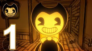 Bendy and the Ink Machine Mobile - Gameplay Walkthrough Part 1 - Chapter 1 (iOS, Android)