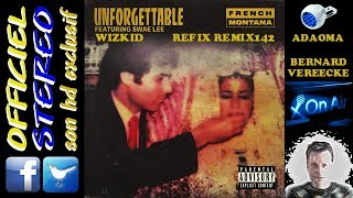Unforgettable Refix Remix142 V2 - Bernard Vereecke ft Adaoma & Wizkid  French Montana  Swea Lee