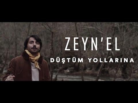 Zeyn'el - Düştüm Yollarına (Official Video)