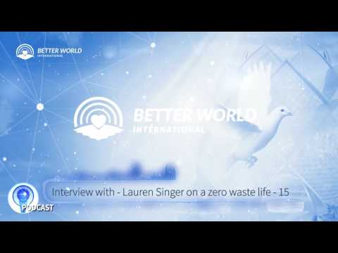 Live a Zero Waste Life: Podcast with Lauren Singer