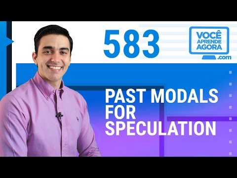 AULA DE INGLÊS 583 Past Modals for speculation