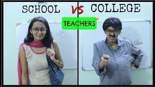 Teachers: School vs College | DiviSaysWhat
