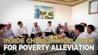 Inside China's 'model town' for poverty alleviation