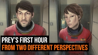 Prey's first hour (from two perspectives)
