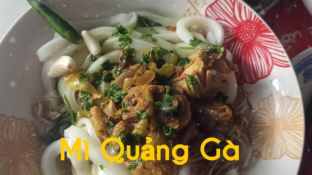 Mì Quảng Gà ăn kèm Rau sống Chuối cây Ngon ngất ngây