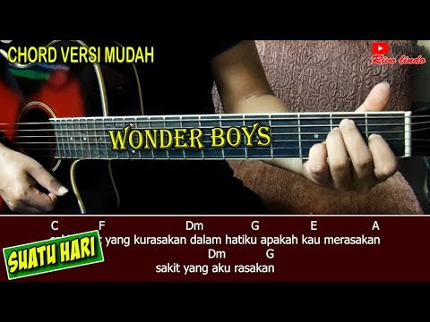 Wonder Boys - Suatu Hari (TUTORIAL CHORD GAMPANG BANGET)