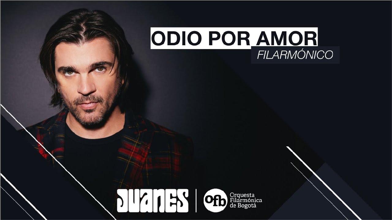 Juanes & Orquesta Filarmónica de Bogotá - Odio Por Amor (Concierto Sinfónico Virtual)