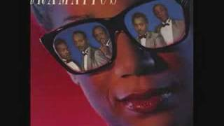 The Dramatics-You