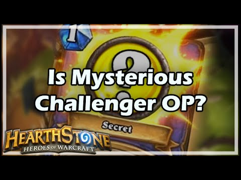 Is Mysterious Challenger Overpowered?