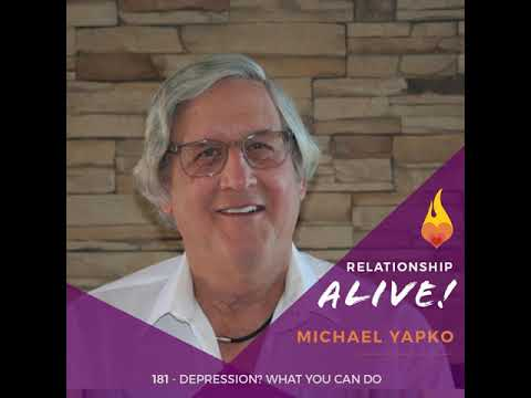 181: Depression? What You Can Do With Michael Yapko