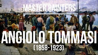 Angiolo Tommasi (1858-1923) A collection of paintings 4K Ultra HD