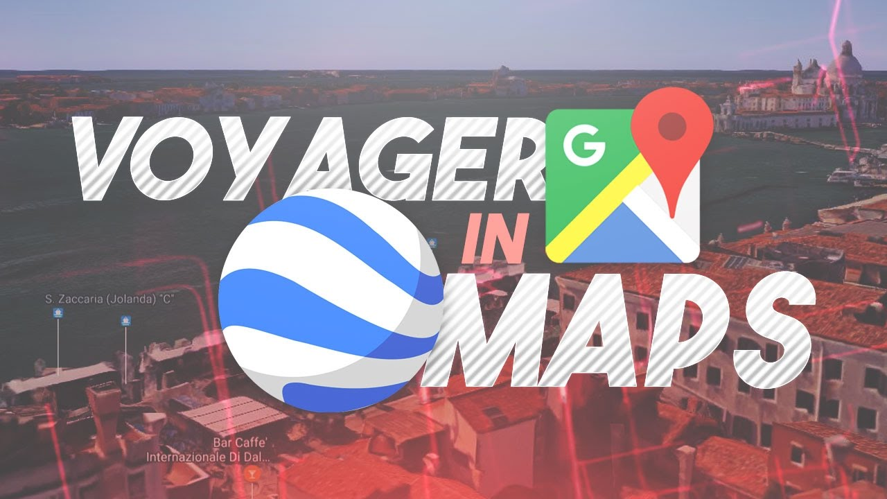 Use Google Earth VOYAGER Mode in Google Maps | 3D in Google MAPS
