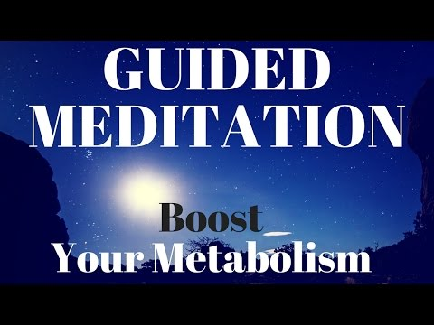 Guided Meditation for a Metabolism Boost Using The Power Of Your Mind