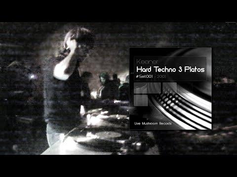Keener - Live @ Mushroom Records (2001) [Hard Techno 3 Platos]