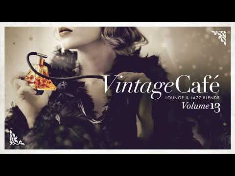 Vintage Café Vol. 13 - FULL ALBUM