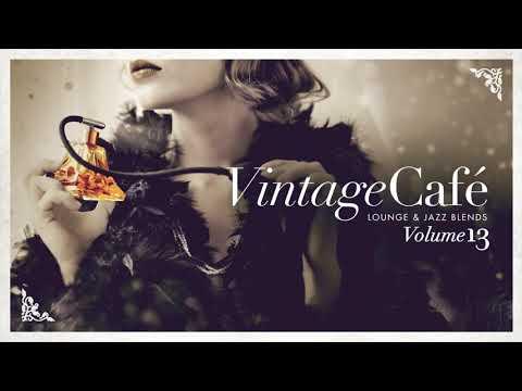 Vintage Café Vol. 13 - FULL ALBUM