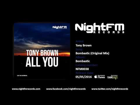 Tony Brown - All You (Original Mix)