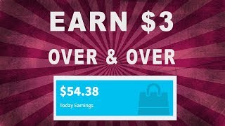 Make $3 Every 5 Min Over And Over Again (Works 100%)