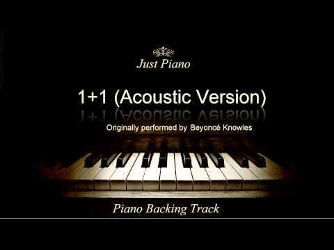 1+1 by Beyoncé (Piano Accompaniment)