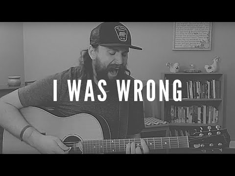 I Was Wrong - Chris Stapleton (Cover)
