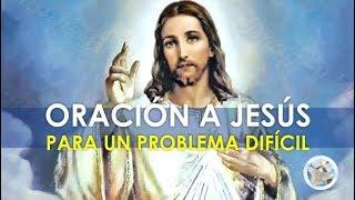 ORACION A JESÚS Y A SU BRAZO PODEROSO PARA SOLUCIONAR UN PROBLEMA DIFÍCIL