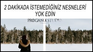 2 DK DA GEREKSİZ NESNE YOK ETME PHOTOSHOP DERSLERİ #1 PROGAN X STUDİO