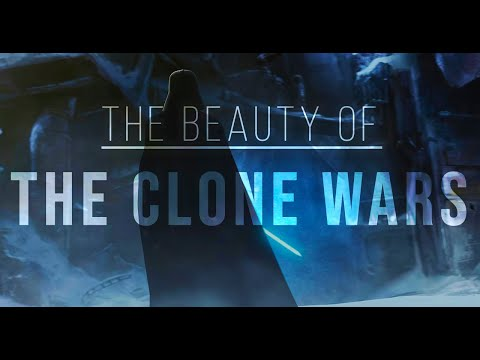 The Beauty of Star Wars The Clone Wars