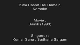 Kitni Hasrat Hai Hamein - Karaoke - Sainik (1993) - Kumar Sanu ; Sadhana Sargam