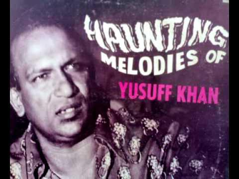 Bin Mahinat kee dana Khana - Yusuff Khan- Awaazh films
