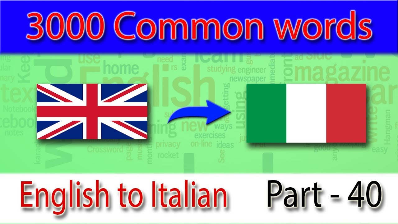 Italian Language Translation To English: Most Common Words In English Part 40