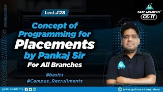 #28 Concept of Programming for Placements By Pankaj Sir For All Branches