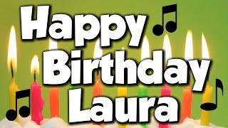 Happy Birthday Laura! A Happy Birthday Song!