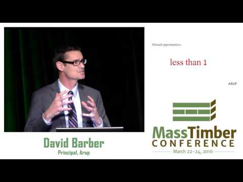 Fire Safety and Mass Wood Buildings – What's Next? - David Barber