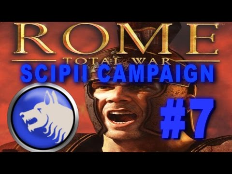 Rome: Total War - Scipii Campaign Gameplay #7