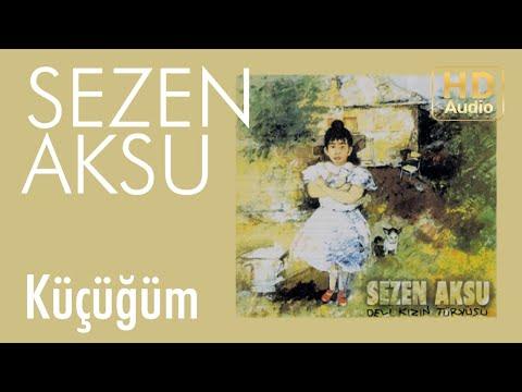 Sezen Aksu - Küçüğüm (Official Audio)