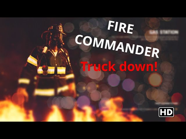 FIRE COMMANDER - DEMO MISSION 3 -  New fire  SIMULATION Game 2021