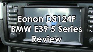 Eonon D5124F BMW E39 Long Term Review