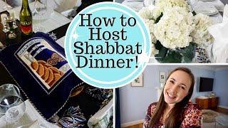 CELEBRATING SHABBAT!!! How to Host Shabbat Dinner!