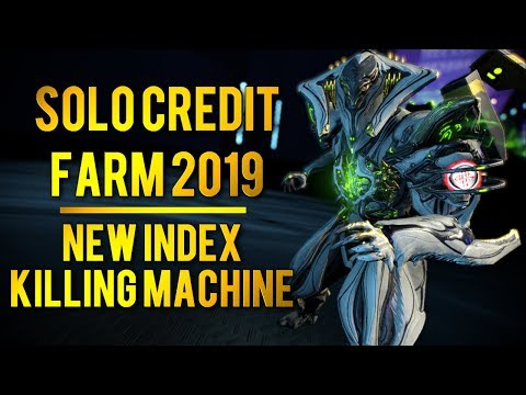 Warframe: SOLO CREDIT FARMING 2019 + NEW INDEX KILLING MACHINE!