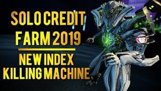 Warframe: SOLO CREDIT FARMING 2019 + NEW INDEX KILLING MACHINE!