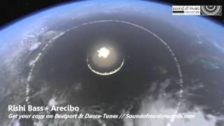 Rishi Bass - Arecibo