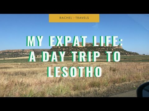 My Expat Life in South Africa: A Road Trip To Lesotho