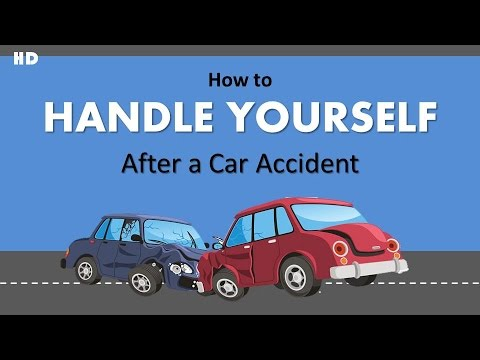 How To Handle Yourself After A Car Accident
