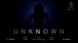 UNKNOWN (Horror Short Flim)
