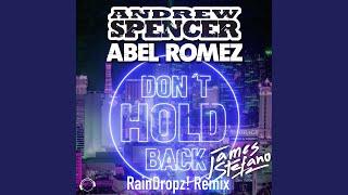 Don't Hold Back (Raindropz! Remix Edit)
