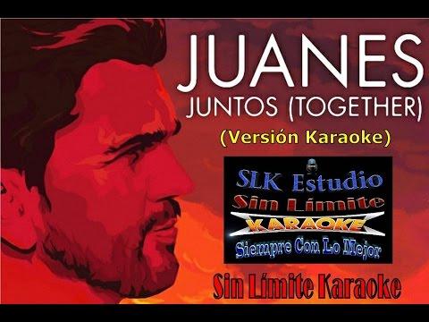 Juanes - Juntos (Together) - Karaoke Full