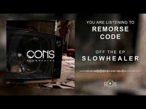 CONS- Remorse Code (Stream Video)
