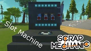 Scrap Mechanic Slot Machine - Jednoręki bandyta