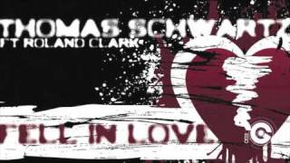THOMAS SCHWARTZ and DJ ROLAND CLARK - Fell In Love (Radio Edit)