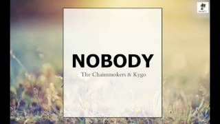 The Chainsmokers & Kygo   Nobody NEWSONG 2016via torchbrowser com